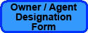 OWNER AGENT DESIGNATION FORM